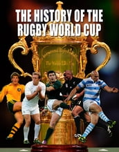 The History of the World Rugby Cup