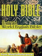 The Holy Bible Modern English Translation (World English Bible, Web): The Old & New Testaments, Deuterocanonical Lit., Glossary, Suggested Reading. Illustrated By Dore (Mobi Spiritual)