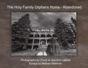 The Holy Family Orphans Home