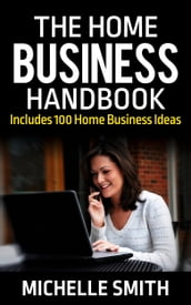 The Home Business Handbook