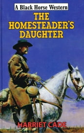 The Homesteader s Daughter