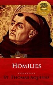 The Homilies of St. Thomas Aquinas