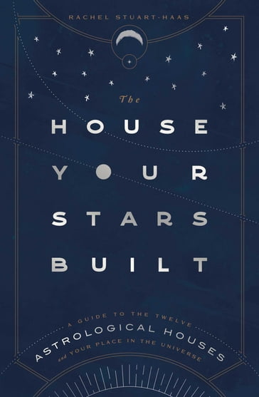 The House Your Stars Built