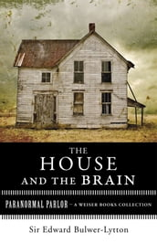 The House and the Brain, A Truly Terrifying Tale