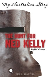 The Hunt for Ned Kelly