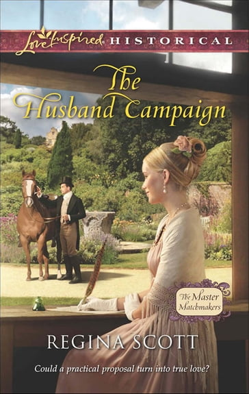 The Husband Campaign (Mills & Boon Love Inspired Historical) (The Master Matchmakers, Book 3)