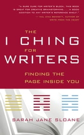 The I Ching for Writers