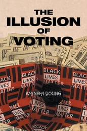 The Illusion of Voting