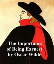 The Importance of Being Earnest: a Trivila Comedy for Serious People