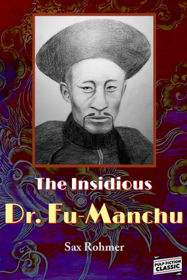 The Insidious Dr. Fu-Manchu