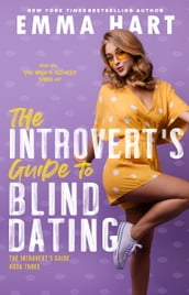 The Introvert s Guide to Blind Dating (The Introvert s Guide, #3)
