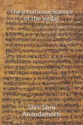The Intuitional Science of the Vedas
