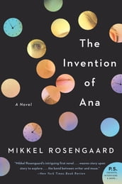 The Invention of Ana