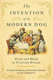 The Invention of the Modern Dog