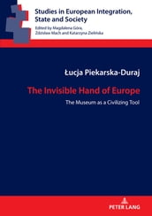 The Invisible Hand of Europe