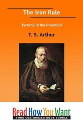 The Iron Rule: Tyranny In The Houshold
