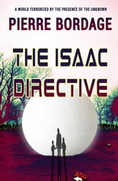 The Isaac Directive
