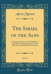 The Israel of the Alps, Vol. 2