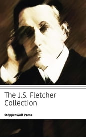 The JS Fletcher Collection