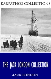 The Jack London Collection