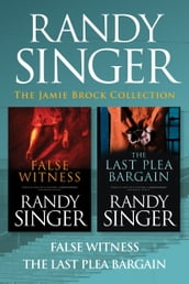 The Jamie Brock Collection: False Witness / The Last Plea Bargain