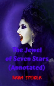 The Jewel of Seven Stars (Annotated)
