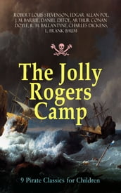 The Jolly Rogers Camp - 9 Pirate Classics for Children