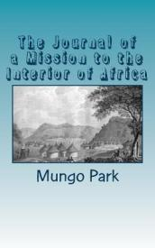 The Journal of a Mission to the Interior of Africa