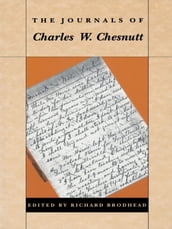 The Journals of Charles W. Chesnutt