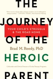 The Journey of the Heroic Parent