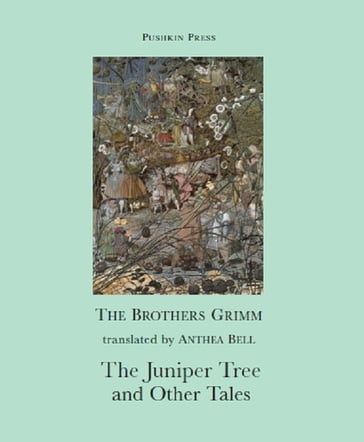 The Juniper Tree and Other Tales