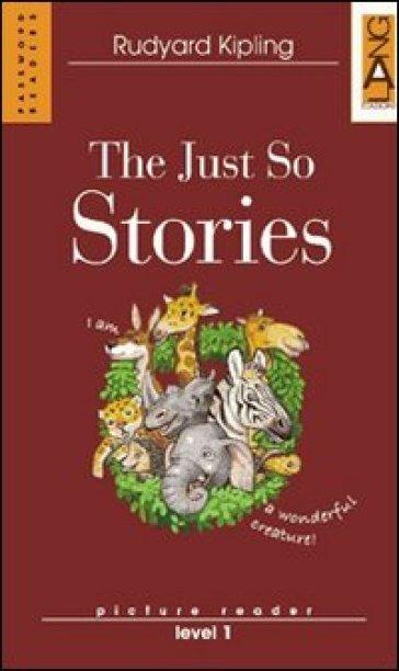 The Just So Stories. Con CD Audio - Joseph Rudyard Kipling | Kritjur.org