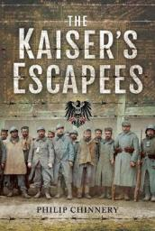 The Kaiser s Escapees