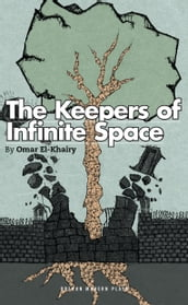 The Keepers of Infinite Space