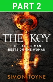 The Key: Part Two