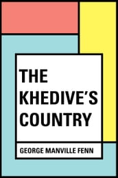 The Khedive s Country