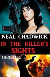 In The Killer s Sights: Thriller