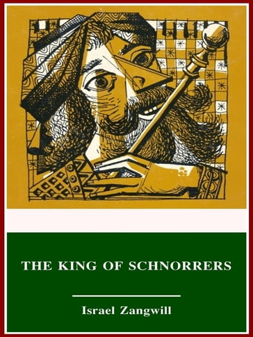The King of Schnorrers