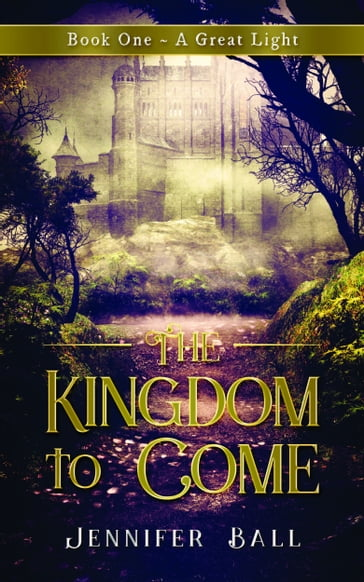 The Kingdom to Come: A Great Light