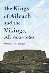 The Kings of Ailech and the Vikings