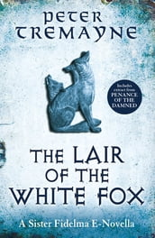 The Lair of the White Fox (e-novella)