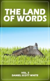 The Land of Words: Vol. 2