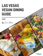 The Las Vegas Vegan Dining Guide 2021