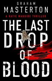 The Last Drop of Blood