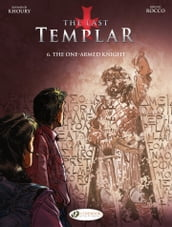 The Last Templar - Volume 6 - The One-Armed Knight