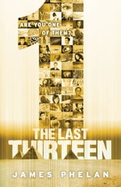 The Last Thirteen #13