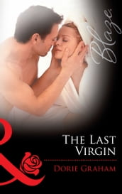 The Last Virgin (Mills & Boon Blaze)