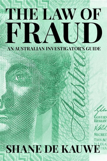 The Law of Fraud: An Australian Investigator's Guide