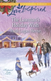 The Lawman s Holiday Wish (Mills & Boon Love Inspired) (Kirkwood Lake, Book 3)