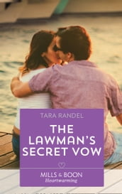 The Lawman s Secret Vow (Mills & Boon Heartwarming) (Meet Me at the Altar, Book 1)